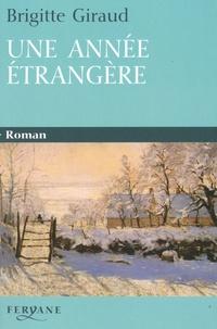 Brigitte Giraud - Une année étrangère.