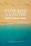Brigitte Girault-Daux - D'une rive à l'autre.