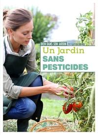 Brigitte Goss - Un jardin sans pesticides.
