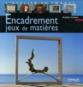 Brigitte Granier - Encadrement Jeux de matières.