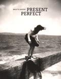 Brigitte Grignet - Present Perfect.