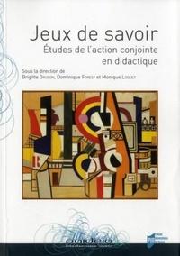Brigitte Gruson et Dominique Forest - Jeux de savoir - Etudes de l'action conjointe en didactique.