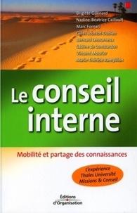 Brigitte Guénard et Nadin-Béatrice Caillault - Le conseil interne - Mobilité et partage des connaissances.