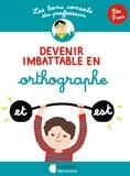 Brigitte Guigui - Devenir imbattable en orthographe.