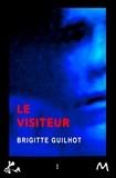 Brigitte Guilhot - Le visiteur.