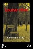 Brigitte Guilhot - Louise rêve.