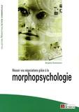 Brigitte Guthmann - Réussir vos négociations grâce à la morphopsychologie.