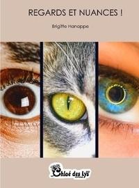 Brigitte Hanappe - Regards et nuances !.