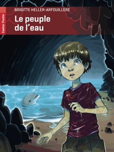 Brigitte Heller-Arfouillère - Le peuple de l'eau.