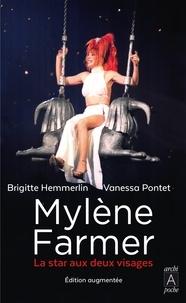 Brigitte Hemmerlin et Vanessa Pontet - Mylène Farmer - La star aux deux visages.