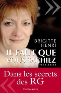 Brigitte Henri - Il faut que vous sachiez.