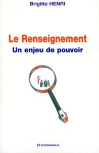 Accentsonline.fr LE RENSEIGNEMENT. Un enjeu de pouvoir Image