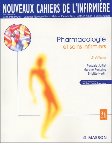 Brigitte Herlin et Martine Fontaine - Pharmacologie et soins infirmiers.