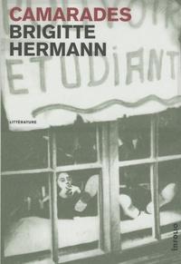 Brigitte Hermann - Camarades.