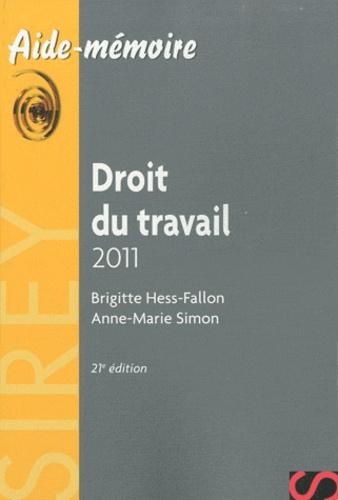 Brigitte Hess-Fallon et Anne-Marie Simon - Droit du travail 2011.
