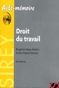 Brigitte Hess-Fallon et Anne-Marie Simon - Droit du travail.