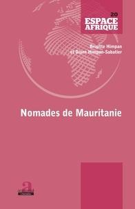 Brigitte Himpan et Diane Himpan-Sabatier - Nomades de Mauritanie.