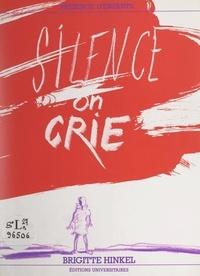 Brigitte Hinkel et Jean Epstein - Silence on crie.
