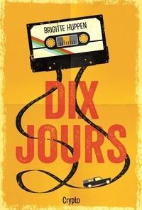 Téléchargeur de livres pour mobile Dix jours par Brigitte Huppen