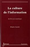 Brigitte Juanals - Culture de l'information - Du livre numérique.