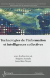Brigitte Juanals et Jean-Max Noyer - Technologies de l'information et intelligences collectives.