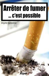 Arrêter de fumer... c'est possible - Brigitte Karleskind | Showmesound.org