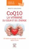 Brigitte Karleskind - CoQ10, la vitamine du coeur et de l'énergie.