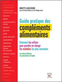 Brigitte Karleskind - Guide pratique des compléments alimentaires.