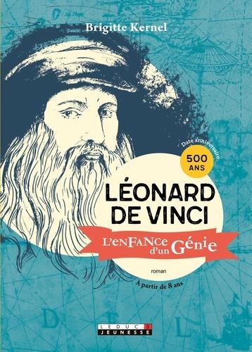 Léonard de Vinci. L'enfance d'un génie