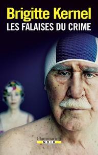 Brigitte Kernel - Les Falaises du crime.