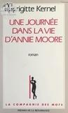 Brigitte Kernel et Arlette Stroumza - Une journée dans la vie d'Annie Moore.