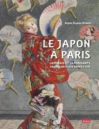 Brigitte Koyama-Richard - Le Japon à Paris - Japonais et japonisants de l'ère Meiji aux années 1930.