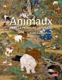 Brigitte Koyama-Richard - Les Animaux dans la peinture japonaise.