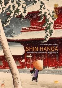 Brigitte Koyama-Richard - Shin Hanga - Les estampes japonaises du XXe siècle.