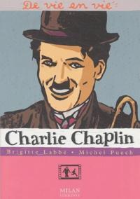 Brigitte Labbé et Michel Puech - Charlie Chaplin.