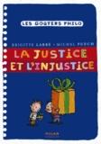 Brigitte Labbé et Michel Puech - La justice et l'injustice.