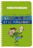 Brigitte Labbé et Michel Puech - Le bonheur et le malheur.
