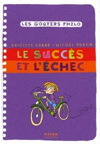 Brigitte Labbé et Michel Puech - Le succès et l'échec.
