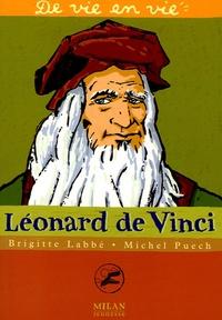 Brigitte Labbé et Michel Puech - Léonard de Vinci.