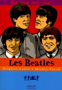 Brigitte Labbé et Michel Puech - Les Beatles.