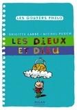 Brigitte Labbé et Michel Puech - Les dieux et Dieu.