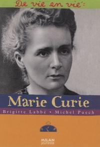 Brigitte Labbé et Michel Puech - Marie Curie.