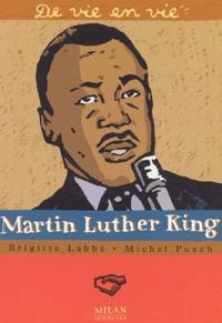 Brigitte Labbé et Michel Puech - Martin Luther King.