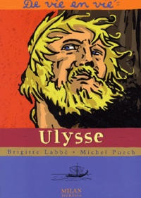 Brigitte Labbé et Michel Puech - Ulysse.