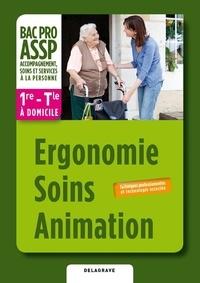 Ergonomie Soins Animation 1e - Tle Bac Pro ASSP à domicile.pdf