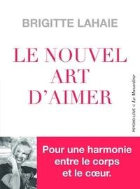 Brigitte Lahaie - Le nouvel art d'aimer.