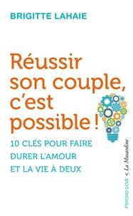 Brigitte Lahaie - Réussir son couple, c'est possible !.