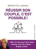 Brigitte Lahaie - Réussir son couple, c'est possible!.
