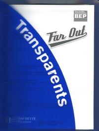 Brigitte Lallement et Angèle Cohen - Anglais BEP 2e professionnelle Far Out - Transparents.