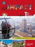 Brigitte Lallement et Judy Martinez - Anglais Tle séries technologiques Full impact B2. 1 CD audio
